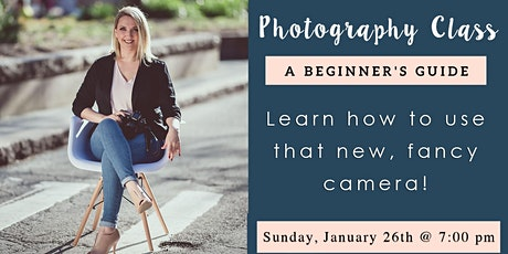 DSLR Photography Class For Beginners tickets