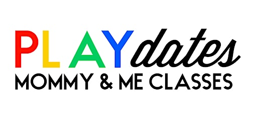 PLAYdates Mommy and Me Classes