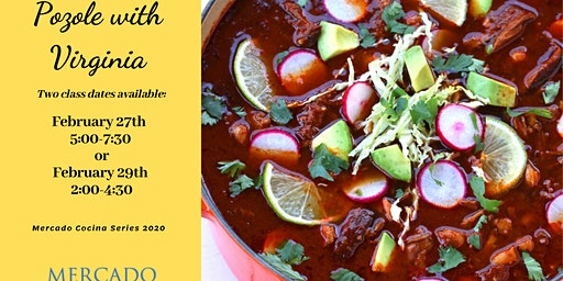 Mercado Cocina Series ~ Pozole with Virginia