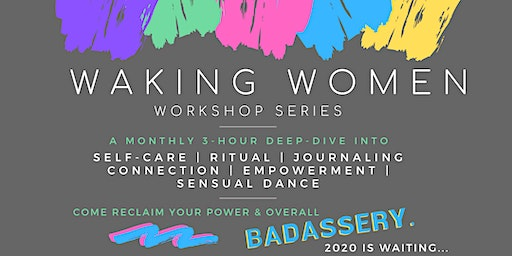 Waking Women Workshop Series