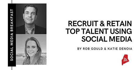 How to Recruit and Retain Top Talent on Social Media tickets