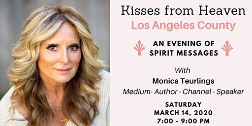 Kisses From Heaven: An Evening of Spirit Messages