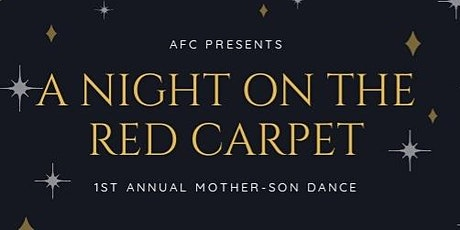 AFC's 1st Annual Mother-Son Dance tickets
