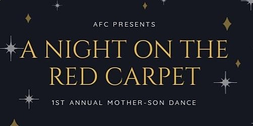 AFC's 1st Annual Mother-Son Dance