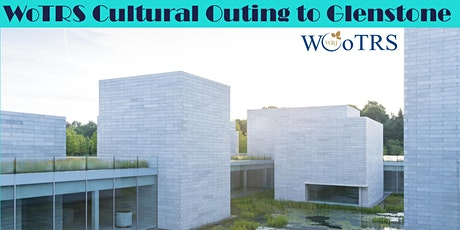 WoTRS Cultural Outing to Glenstone  tickets