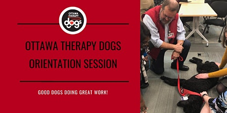Ottawa Therapy Dogs Orientation Session -- February 3, 2020  tickets