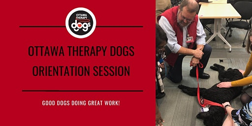 Ottawa Therapy Dogs Orientation Session -- February 3, 2020