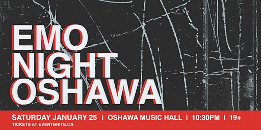 Oshawa Emo Night at The Music Hall - Sat Jan 25