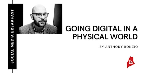 Going Digital in a Physical World