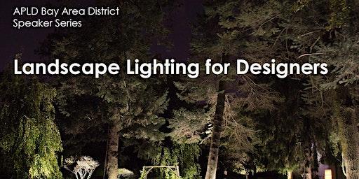 Landscape Lighting for Designers