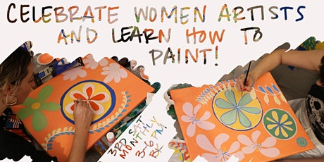 Women Artists: Fill the Museums with Our Art Monthly Painting Class tickets