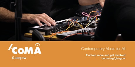CoMA: Contemporary Music for All - Open Rehearsal tickets