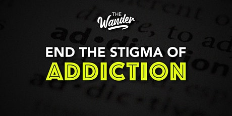 End the Stigma of Addiction tickets