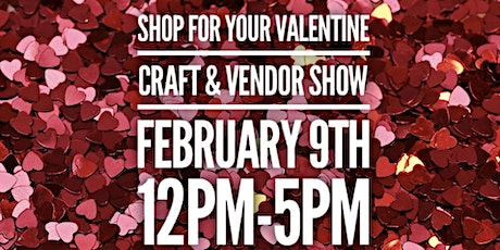 Shop For Your Valentine tickets