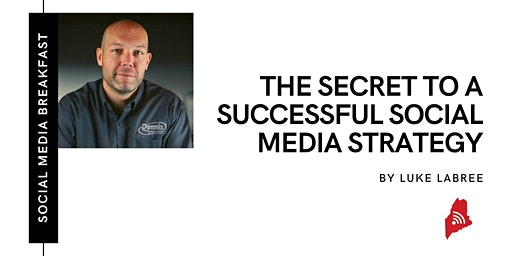 The Secret to a Successful Social Media Strategy