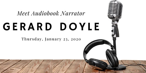 Meet Audiobook Narrator Gerard Doyle