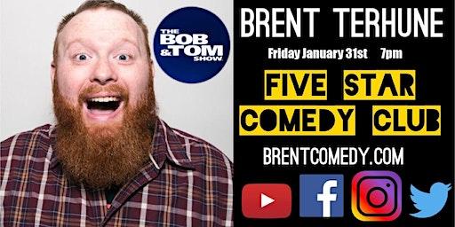 Brent Terhune - Five Star Comedy Club