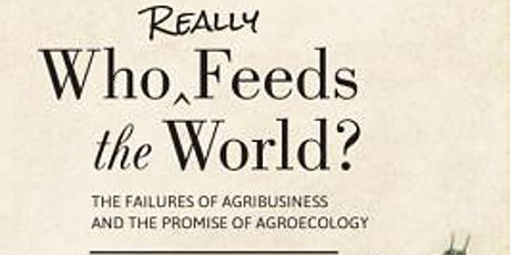"""Climate Book Club: """"Who Really Feeds the World?"""" (Shiva) tickets"""
