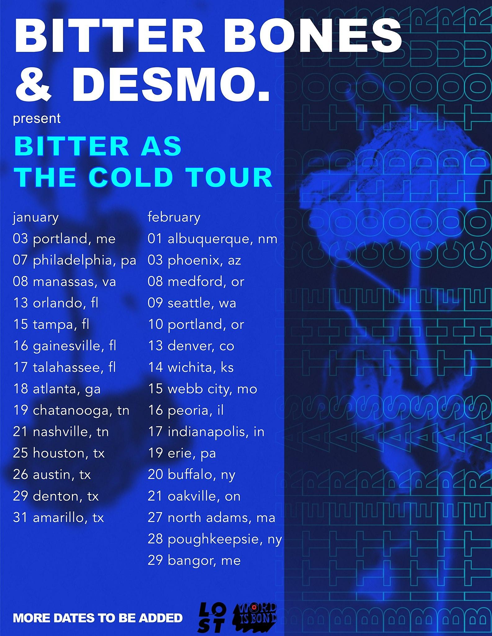 Desmo. & Bitter Bones: Bitter as the Cold Tour