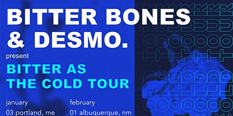 Desmo. & Bitter Bones: Bitter as the Cold Tour @ Andy's Bar (Venue) tickets
