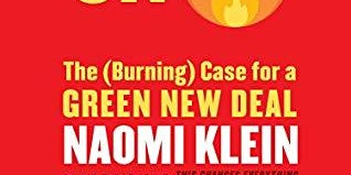 """Climate Book Club: """"On Fire: The Burning Case for a Green New Deal"""" (Klein)"""