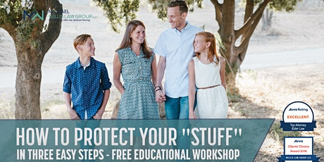 "Free Workshop: How to Protect Your ""Stuff"" in 3 Easy Steps! tickets"