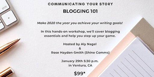 Communicating Your Story: Blogging 101