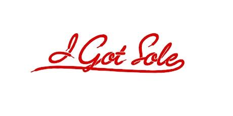 I GOT SOLE SNEAKER FEST SPRING 2020 tickets