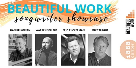 SPECIAL EVENT: Beautiful Work Songwriter Showcase tickets