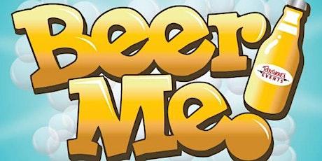 Beer Me II - We Drink again! tickets