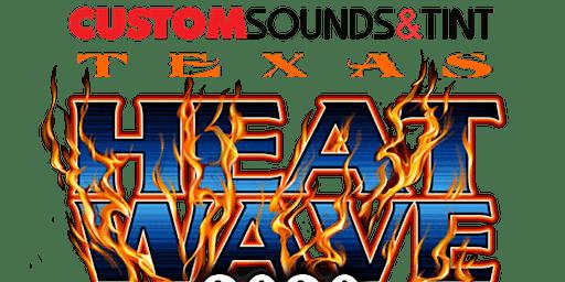 2020 Custom Sounds & Tint Texas Heat Wave