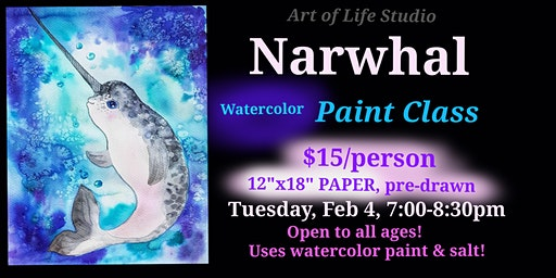 Watercolor Paint Night: Narwhal