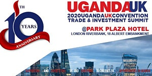 UK-Uganda Summit 2020   A trade & Investment...