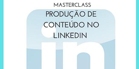 Masterclass LinkedIn Essencial ingressos