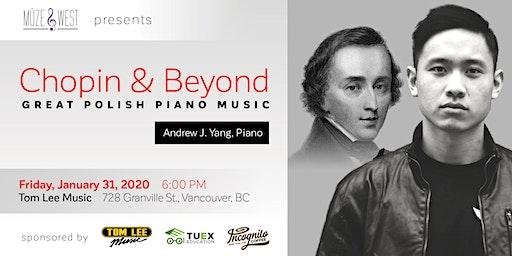 Chopin and Beyond - Great Polish Piano Music