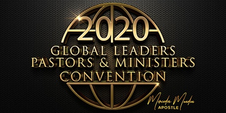 2020 Global Leaders, Pastors & Ministers Convention tickets