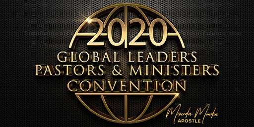 2020 Global Leaders, Pastors & Ministers Convention