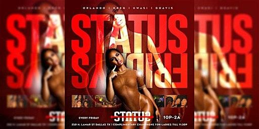 Friday's at Status Dallas