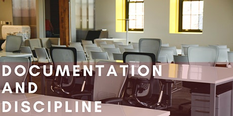 Documentation and Discipline - A Human Resources Workshop tickets