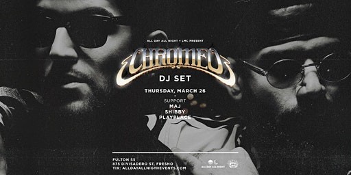 Chromeo DJ Set at Fulton 55