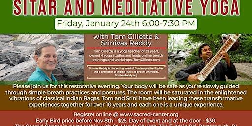 Sitar & Meditative Yoga with Tom and Srinivas