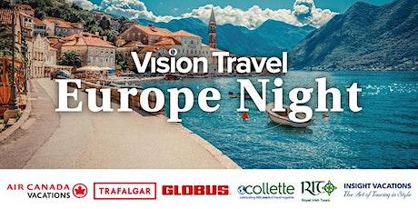 Europe Night with Vision Travel - Saskatoon & North Battleford tickets