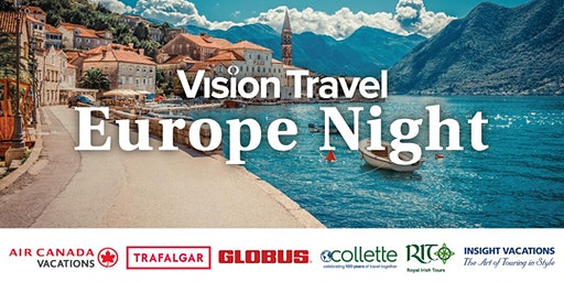 Europe Night with Vision Travel - Saskatoon & North Battleford