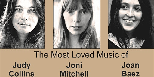 Tribute to: Judy Collins, Joni Mitchell and Joan Baez by Carol Montag