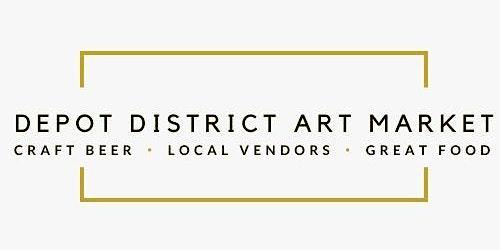 Depot District Art Market & Tasting Party