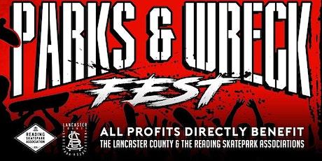 Parks & Wreck Fest 3 tickets