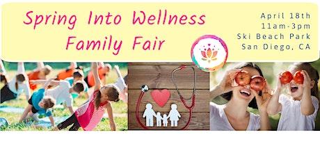 Spring Into Wellness Family Fair tickets