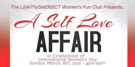 LoveThySelf365CT - A Self Love Affair tickets