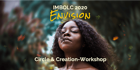 Imbolc 2020: Envision Tickets