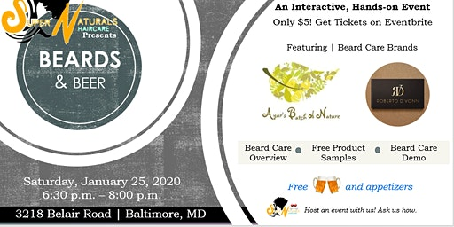 SuperNaturals Haircare Presents: Beards and Beer